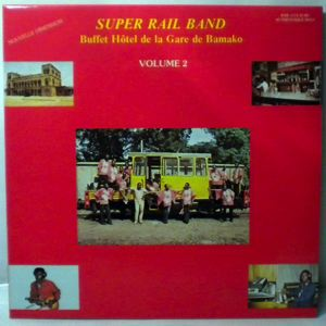 SUPER RAIL BAND - Buffet Hotel de la Gare de Bamako Volume 2 - LP