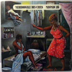 MERIDIONALE DES CAYES - Manman zo - LP