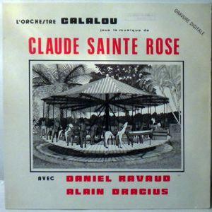 ORCHESTRE CALALOU - Joue la musique de Claude Sainte Rose - LP