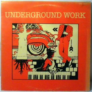 DAN SEEPERS - Underground Work - LP