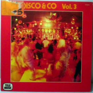 MARC CHANTEREAU / PIERRE-ALAIN DAHAN / SLIM PEZIN - Disco & Co Vol. 3 - LP