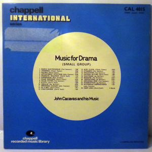JOHN CACAVAS AND HIS MUSIC - Music For Drama - 33T