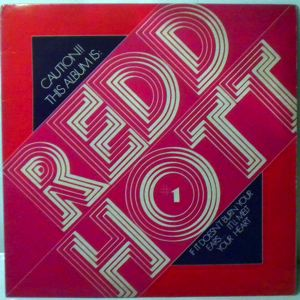 REDD HOTT - Caution!! This album is Redd Hott - 33T