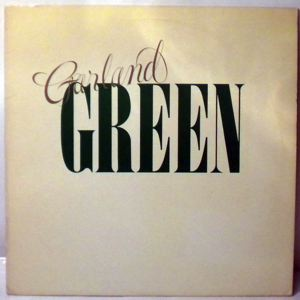 GARLAND GREEN - Same - LP