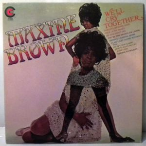 MAXINE BROWN - We'll cry together - 33T