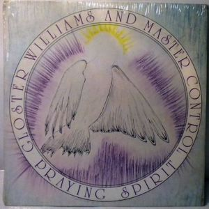 GLOSTER WILLIAMS AND MASTER CONTROL - Praying spirit - 33T