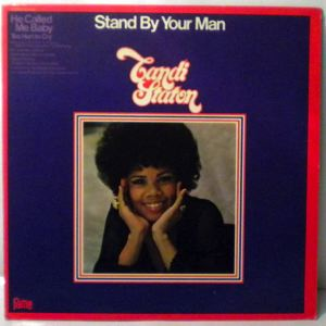 CANDI STATON - Stand by your man - 33T