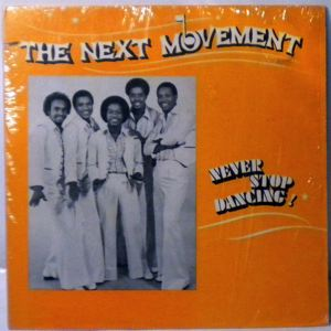 THE NEXT MOVEMENT - Never stop dancing - LP