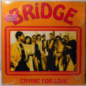 BRIDGE - Crying for love - 33T x 2
