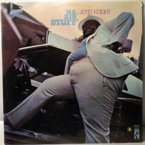JEAN KNIGHT - Mr Big Stuff - 33T