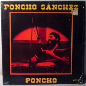 PONCHO SANCHEZ - Poncho - LP