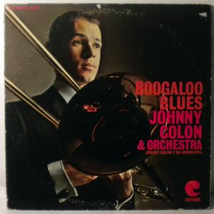 JOHNNY COLON & ORCHESTRA - Boogaloo Blues - LP