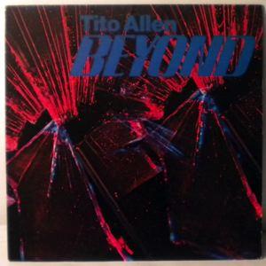 TITO ALLEN - Beyond - LP