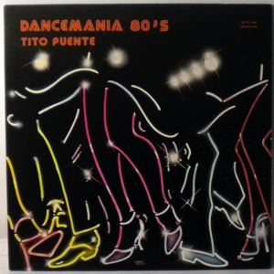 TITO PUENTE - Dancemania 80's - LP