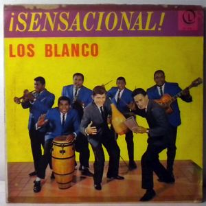 LOS BLANCO - Sensacional! - 33T