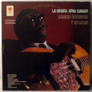 ARSENIO RODRIGUEZ Y SU MAGIA - La Musica Afro Cubana - LP