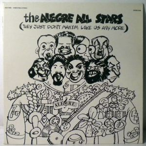 THE ALEGRE ALL STARS - They Just Don't Makim Like Us Anymore - 33T