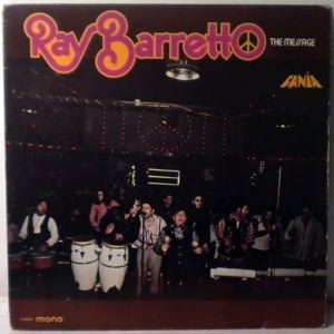 RAY BARRETTO - The Message - 33T