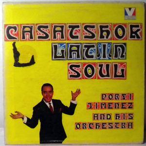PORFI JIMENEZ AND HIS ORCHESTRA - Casatschok Latin Soul - LP