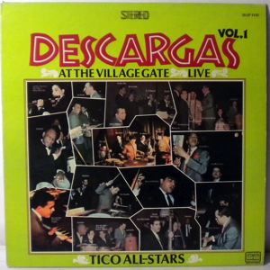 TICO ALL-STARS - Descargas At The Village Gate Live Vol. 1 - 33T