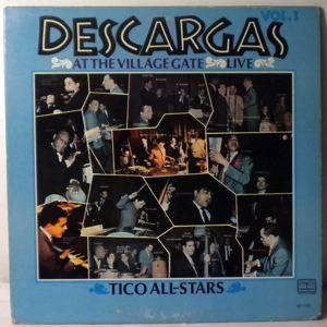 TICO ALL-STARS - Descargas At The Village Gate Live Vol. 3 - LP