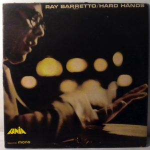 RAY BARRETTO - Hard Hands - LP