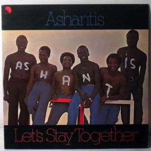 ASHANTIS - Let's stay together - 33T