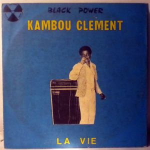 KAMBOU CLEMENT - La vie - LP