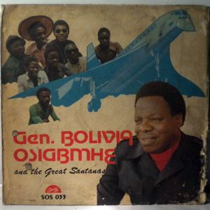 GENERAL BOLIVIA OSIGBEMHE AND HIS GREAT SANTANAS - Same - LP