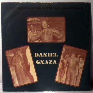 DANIEL GNAZA ET LES ROSSIGNOLS DE LA CAPITALE - Same - LP