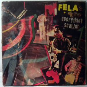 FELA KUTI AND AFRICA 70 ORGANIZATION - Everything scatter - LP