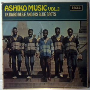I.K. DAIRO & HIS BLUE SPOTS - Ashiko music Vol. 2 - LP