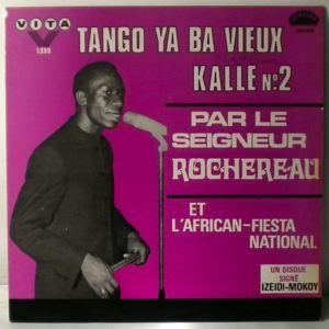 LE SEIGNEUR ROCHEREAU ET L'ORCHESTRE AFRICAN FIEST - Tango ya ba vieux Kalle - LP