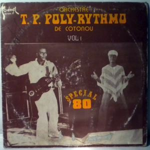 ORCHESTRE T.P. POLY-RYTHMO DE COTONOU - Special 80 Vol. 1 - LP