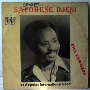 SAFOHENE DJENI ET APPOLOS INTERNATIONAL BAND - Ema Enwozoa - LP