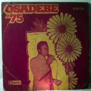 CHIEF STEPHEN OSITA OSADEBE & HIS NIGERIA SOUND MA - Osadebe 75 - LP