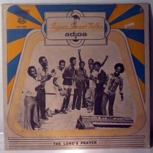 SUPER SWEET TALKS - Adjoa - LP
