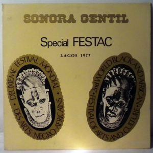 SONORA GENTIL - Special Festac Lagos 1977 - LP