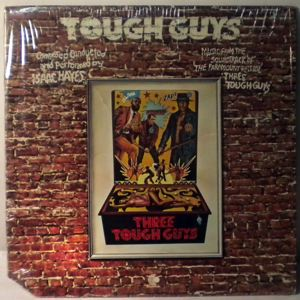ISAAC HAYES - Tough Guys - 33T