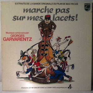 GEORGES GARVARENTZ - Marche Pas Sur Mes Lacets! - 33T