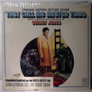 QUINCY JONES - They Call Me Mister Tibbs - 33T