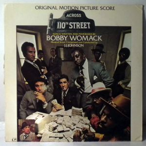 BOBBY WOMACK - Across 110th Street - 33T