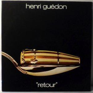 HENRI GUEDON - Retour - LP