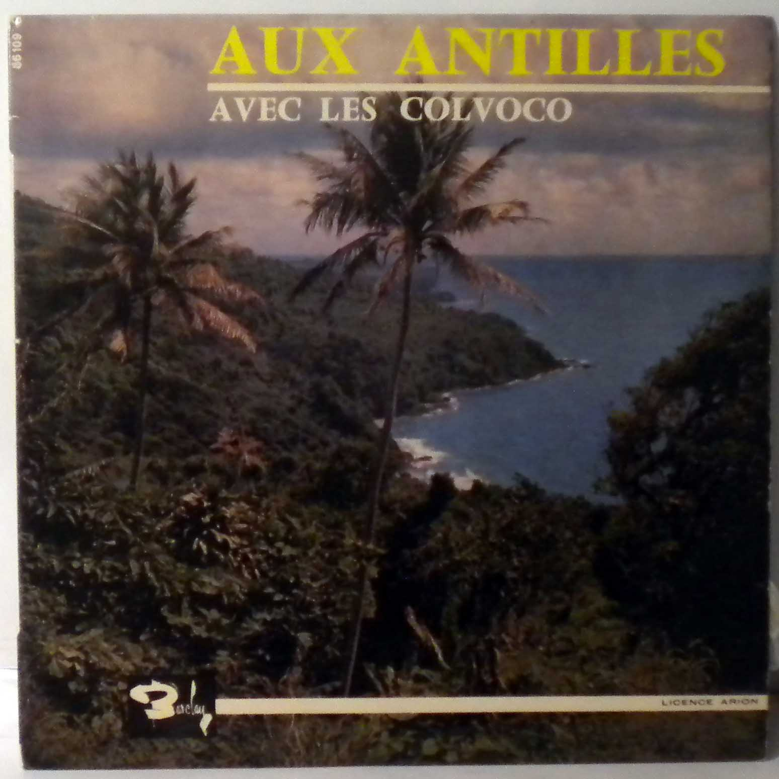 LES COLVOCO - Aux Antilles Avec Les Colvoco - 10 inch