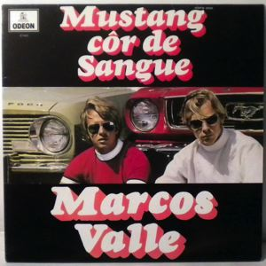MARCOS VALLE - Mustang Cor De Sangue - LP