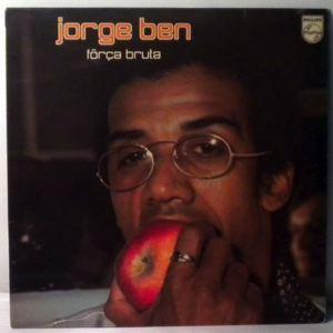 JORGE BEN - Forca Bruta - LP