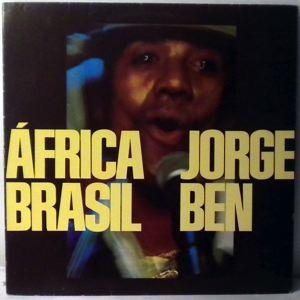 JORGE BEN - Africa Brasil - LP