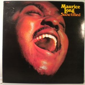 MAURICE LONG - Sanctified - 33T