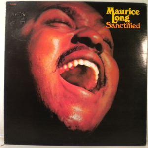 MAURICE LONG - Sanctified - 33T