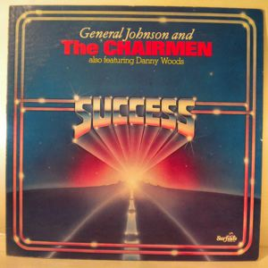 GENERAL JOHNSON AND THE CHAIRMEN - Success - LP